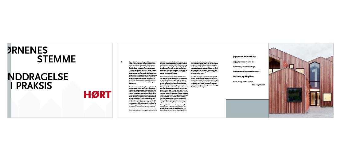 Design og layout af rapport/bog om tilblivelsen af fremtidens børnehjem